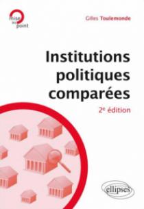Institutions politiques comparées - 2e édition