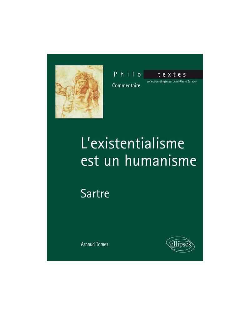 Sartre, L'existentialisme est un humanisme
