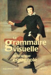 La grammaire visuelle de la langue espagnole