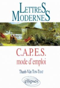Lettres Modernes - CAPES - Mode d'emploi