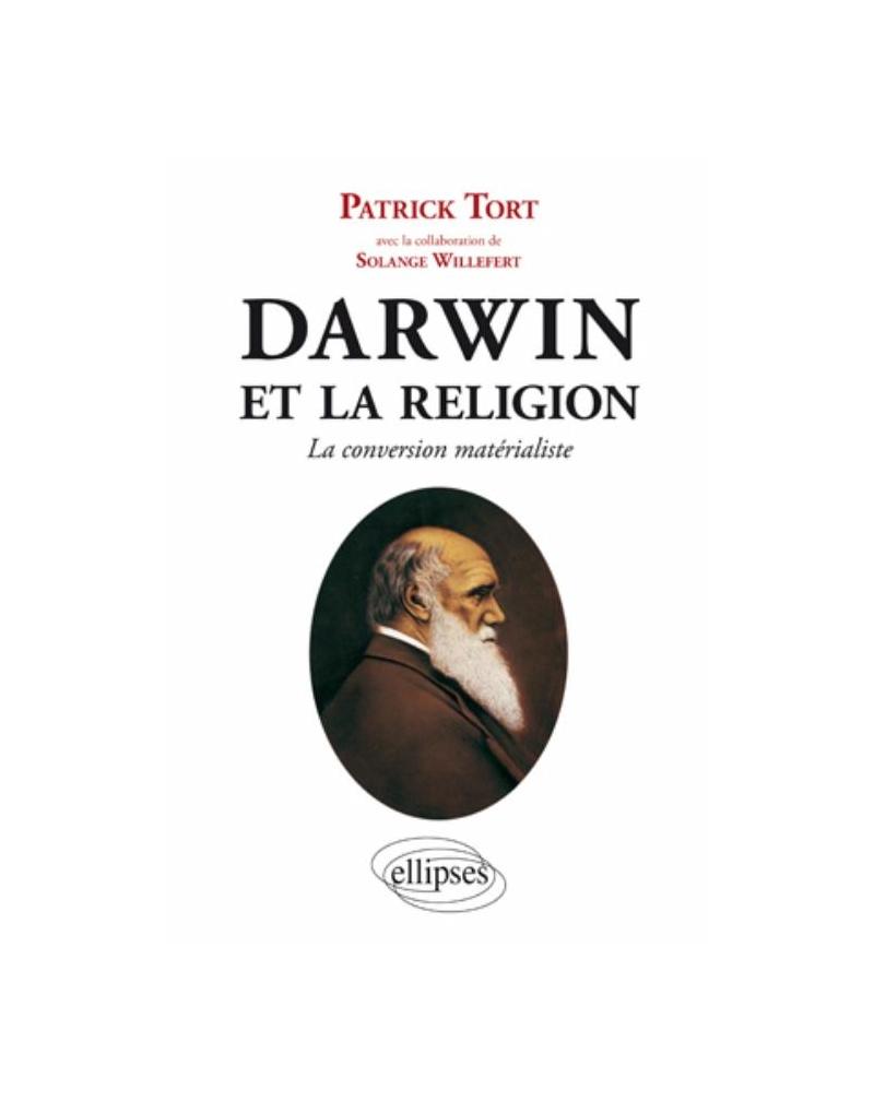 Darwin et la religion - La conversion matérialiste
