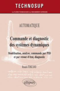 Commande et diagnostic des systèmes dynamiques - Niveau C - 2e édition