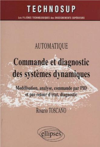 Commande et diagnostic des systèmes dynamiques - Niveau C