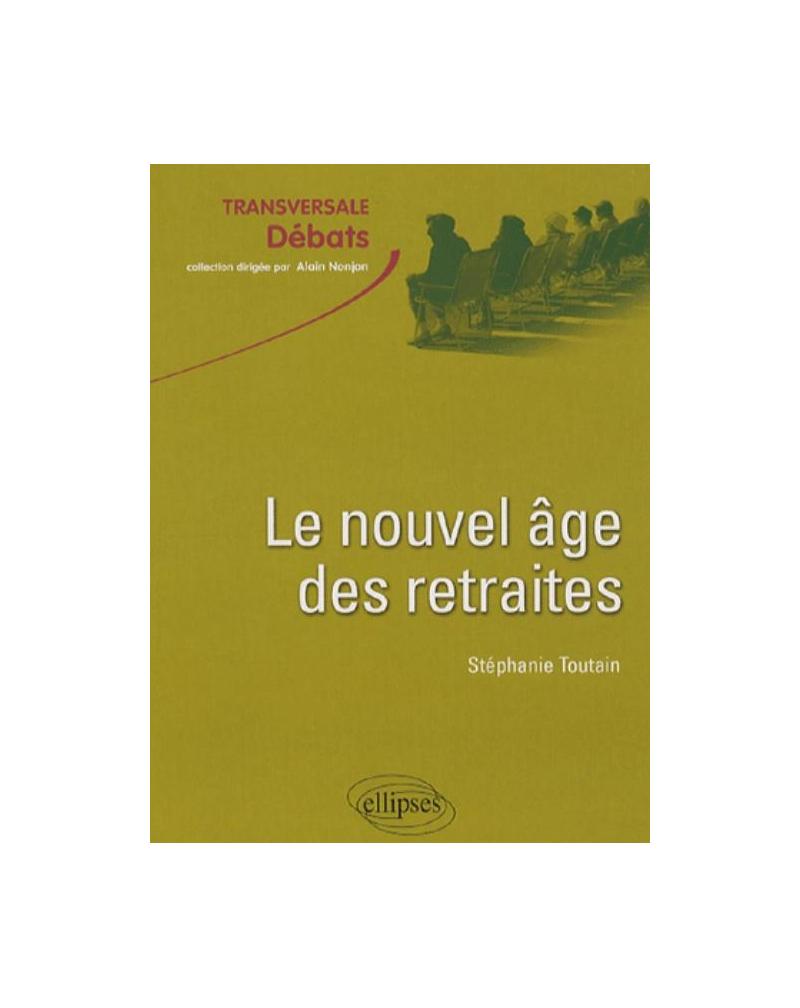 Le nouvel âge des retraites