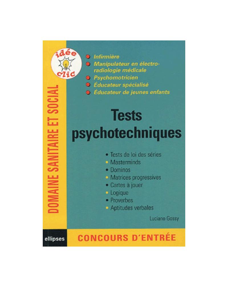 Tests psychotechniques - Infirmières- manipulateur en électroradiologie médicale - psychomotricien - éducateur spécialisé - Educateur de jeunes enfants