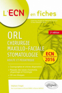 ORL, Chirurgie maxillo-faciale & Stomatologie - 2e édition