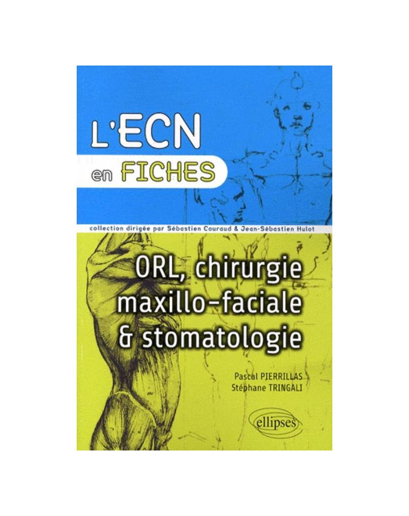 ORL, chirurgie maxillo-faciale et stomatologie