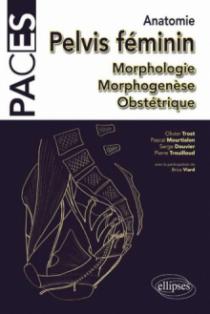 UE5 - Anatomie : pelvis et petit bassin. Morphologie Morphogenèse Obstétrique