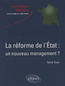 La réforme de l'État : un nouveau management ?