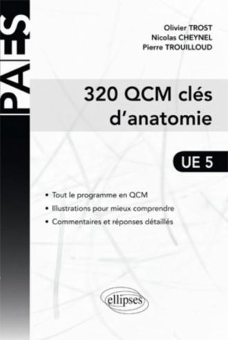 320 QCM Clés d'Anatomie