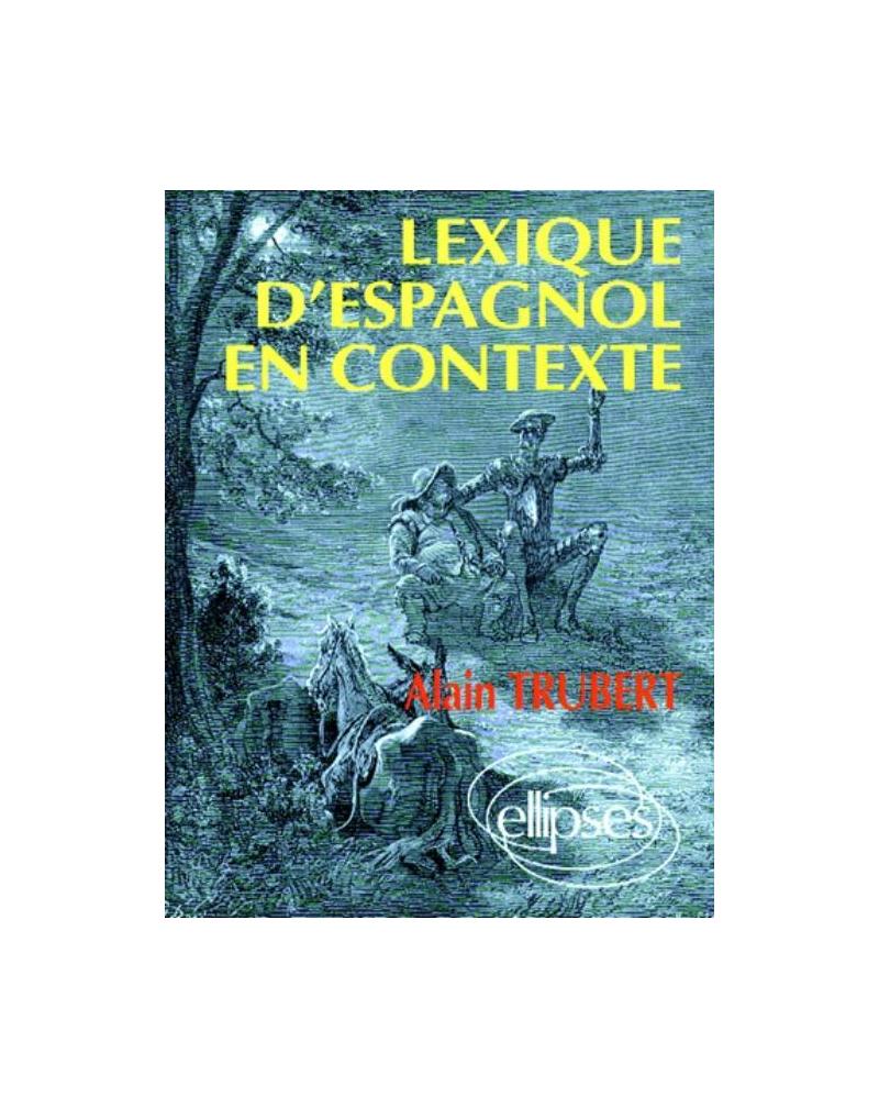 Lexique d'espagnol en contexte