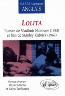Lolita, Roman de Vladimir Nabokov (1955) et film de Stanley Kubrick (1962)