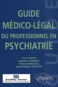 Guide médico-légal du professionnel en psychiatrie