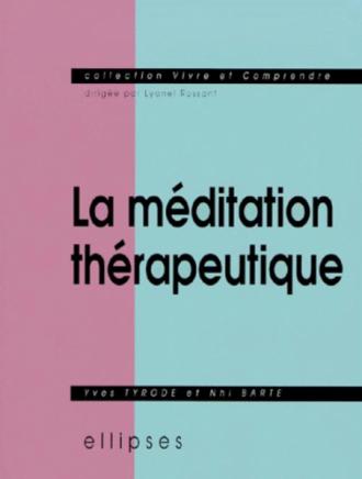 méditation thérapeutique (La)