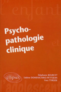 Psycho-pathologie clinique