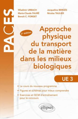 Approche physique du transport de la matière dans les milieux biologiques UE3 - 2e édition