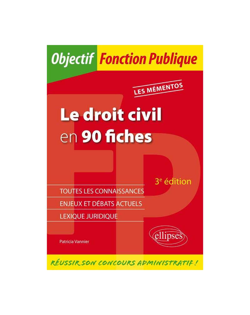 Le droit civil en 90 fiches - 3e édition