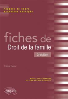 Fiches de droit de la famille. Rappels de cours et exercices corrigés. 3e édition