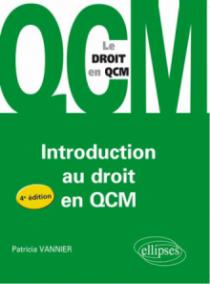 L'introduction au droit en QCM. 4e édition