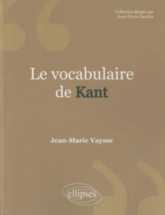 Le vocabulaire de Kant - 2e édition