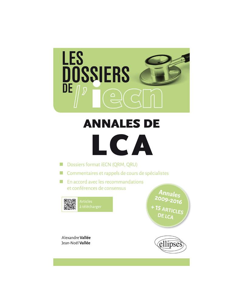 Les annales de LCA - Annales 2009-2016 + 15 articles de LCA