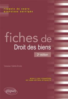 Fiches de Droit des biens. Rappels de cours et exercices corrigés. 2e édition