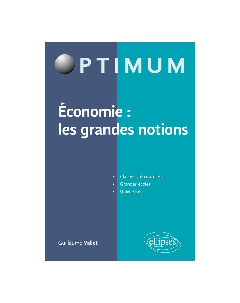Economie : les grandes notions