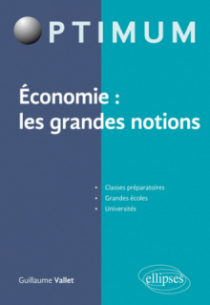 Economie : les grandes notions