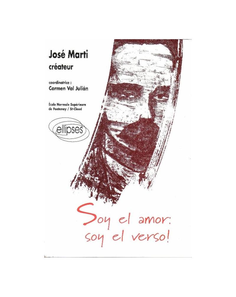 Marti José, créateur - Soy el amor: soy el verso!