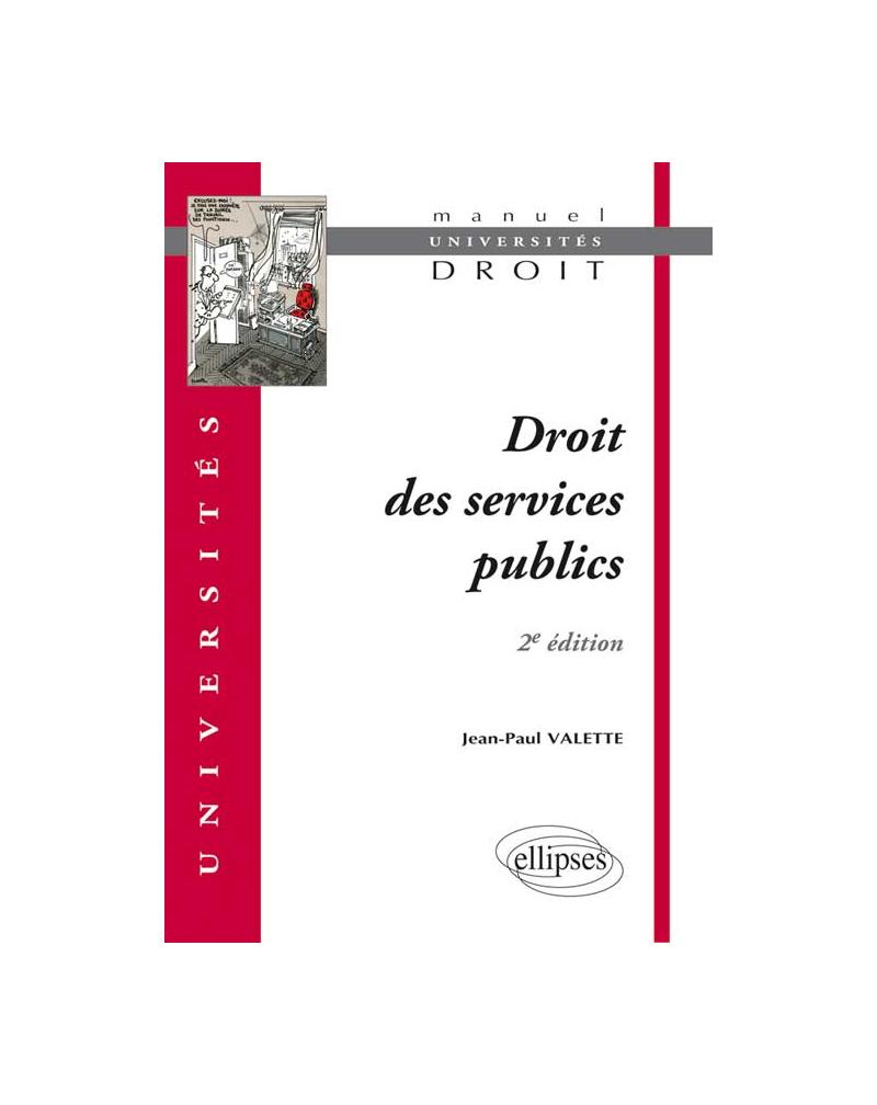 Droit des services publics. 2e édition