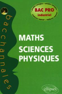 Mathématiques - Sciences physiques, Bac Pro industriel