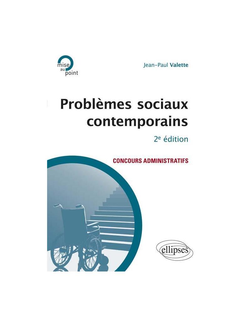 Problèmes sociaux contemporains - 2e édition