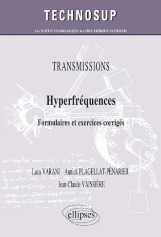 TRANSMISSIONS - Hyperfréquences - Formulaires et exercices corrigés (Niveau C)