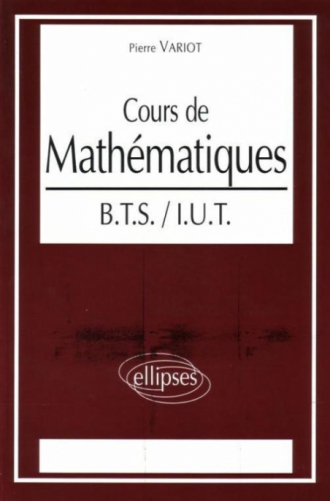 Cours de Mathématiques BTS-IUT