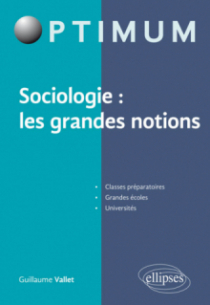 Sociologie : les grandes notions