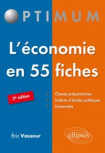 L'économie en 55 fiches - 2e édition