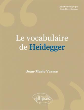 vocabulaire de Heidegger (Le)