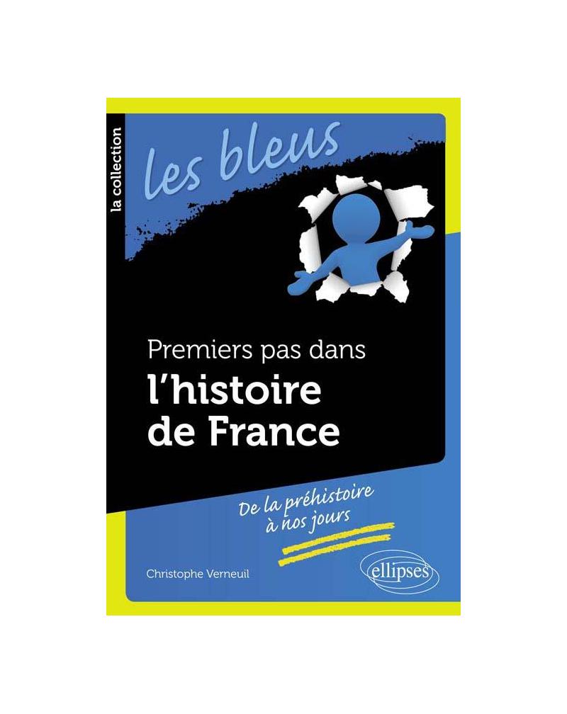 Premiers pas dans l'histoire de France