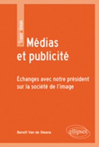 Médias et publicité. Échanges avec notre président sur la société de l'image