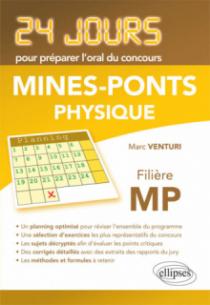 Physique 24 jours pour préparer l'oral du concours Mines-Ponts - Filière MP