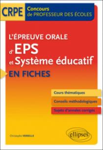 L'épreuve orale d'EPS et Système éducatif en fiches - Concours de professeur des écoles