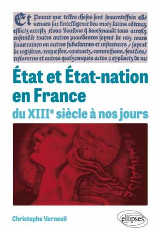 État et État-nation en France du XIIIe siècle à nos jours
