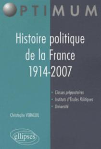 Histoire politique de la France. 1914-2007