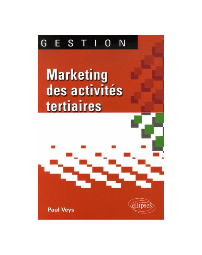 Marketing des activités tertiaires