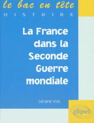La France dans la Seconde Guerre mondiale