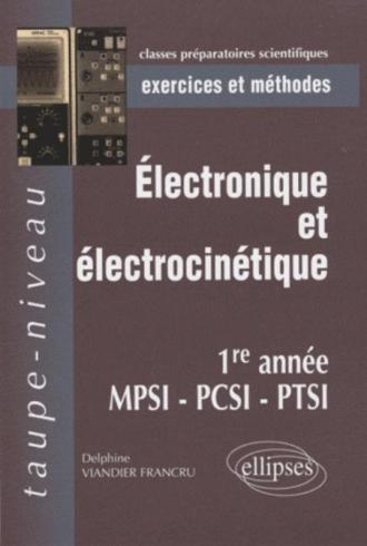 Electrocinétique et électronique MPSI-PCSI-PTSI