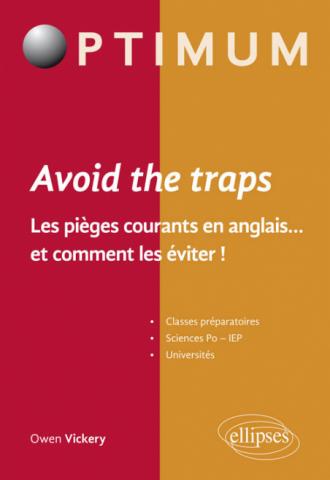 Avoid the trap. Les pièges courants en anglais…et comment les éviter
