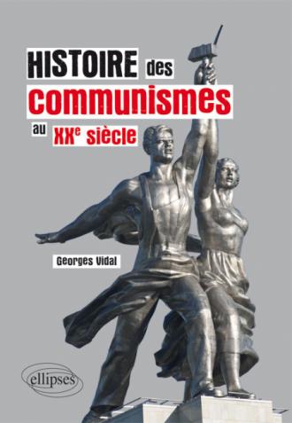 Histoire des communismes au XXe siècle