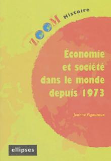 Economie et sociétés dans le monde depuis 1973