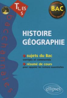 Histoire-Géographie - Terminales L, ES et S - nouvelle édition